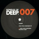 Aubrey ?'High Pass Highway EP' (Komplex De Deep) / KDD007