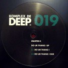 Master H 'Do UR THANG ! EP' (Komplex De Deep) / KDD019